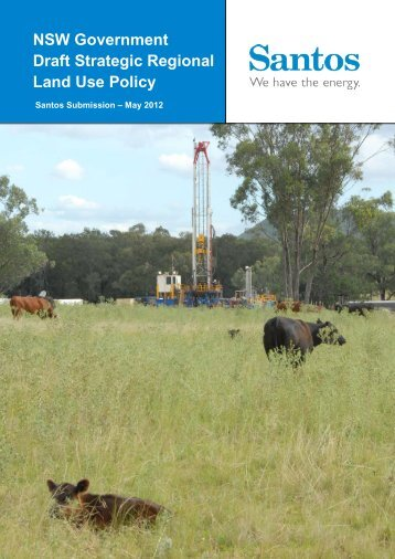 NSW Government Draft Strategic Regional Land Use Policy - Santos