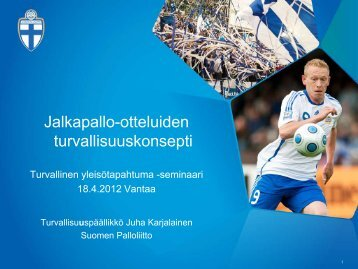 Karjalainen, Jalkapallon turvakonsepti (pdf)