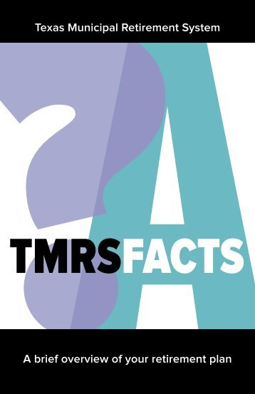 tmrs facts - Texas Municipal Retirement System