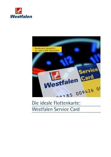 Die ideale Flottenkarte: Westfalen Service Card - Westfalen AG