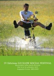 IV Edizione GO SLOW SOCIAL FESTIVAL - Outdoor Passion