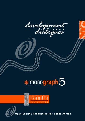 Monograph 5 Draft 2.p65 - Isandla Institute