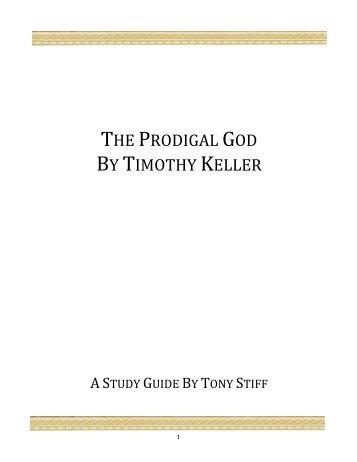 The Prodigal God Study Guide - TweetCube