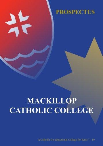 MacKillop Prospectus 2013 - MacKillop Catholic College