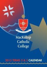 2013 TERMS 2 & 3 CALENDAR - MacKillop Catholic College