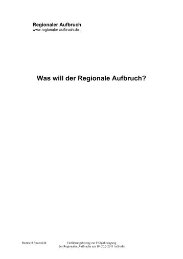 Begrüßung und Einführung: Wofür steht der Regionale Aufbruch?