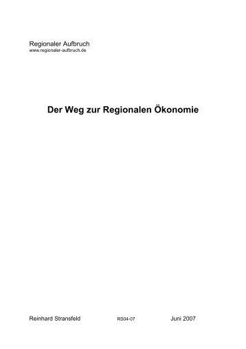 Der Weg zur Regionalen Ökonomie - Regionaler Aufbruch