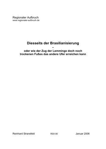 Diesseits der Brasilianisierung - Regionaler Aufbruch
