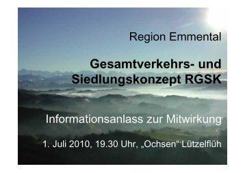 Gesamtverkehrs- und Siedlungskonzept RGSK - Region Emmental