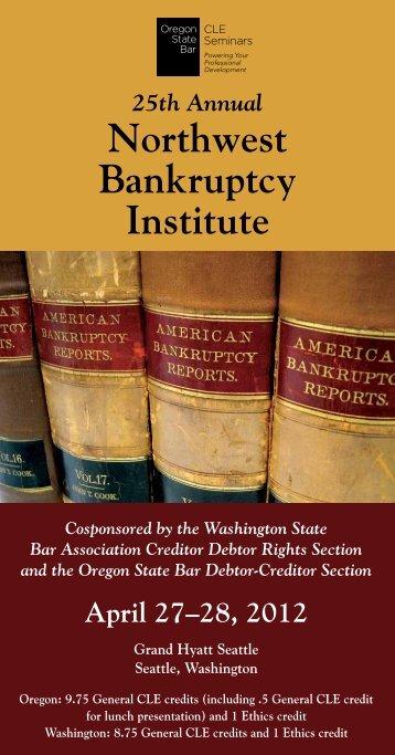 Northwest Bankruptcy Institute - Oregon State Bar CLE Seminars