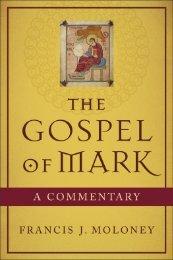 the gospel of mark a commentary - Baker Publishing Group