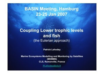Coupling trophic levels and fish - BASIN