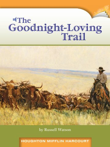 Lesson 23:The Goodnight-Loving Trail