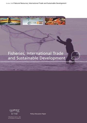 Fisheries, International Trade and Sustainable Development