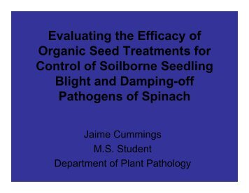 Evaluating the Efficacy of Organic Seed Treatments for Control of ...