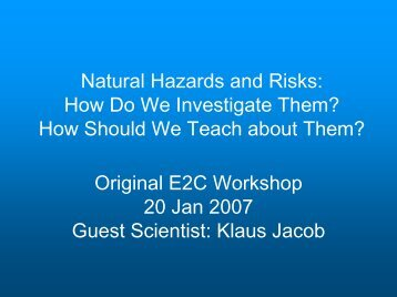 Natural Hazards and Risks: How Do We Investigate Them? How ...