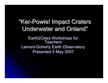"""Ker-Powie! Impact Craters Underwater and Onland"""
