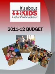 2011-12 BUDGET - Cabot Public Schools