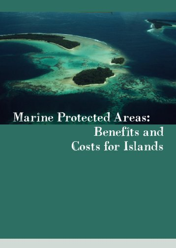 Marine Protected Areas: benefits and costs for islands - International ...