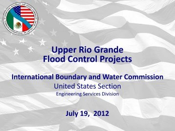 Upper Rio Grande Flood Control Projects - International Boundary ...