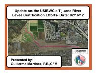 Update on the USIBWC's Tijuana River C f ff / / Levee Certification ...