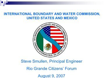 Rio Grande Canalization Project - International Boundary and Water ...
