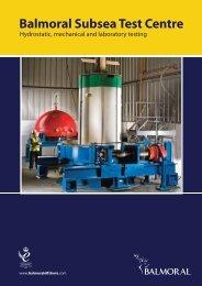 Balmoral Subsea Test Centre (PDF 1.7mb) - Balmoral Group