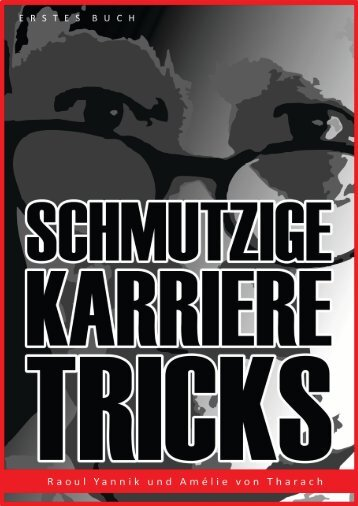 #SCHMUTZIGE #KARRIERE TRICKS - ERSTES BUCH