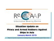 Situation Update on Piracy and Armed Robbery Against ... - ReCAAP