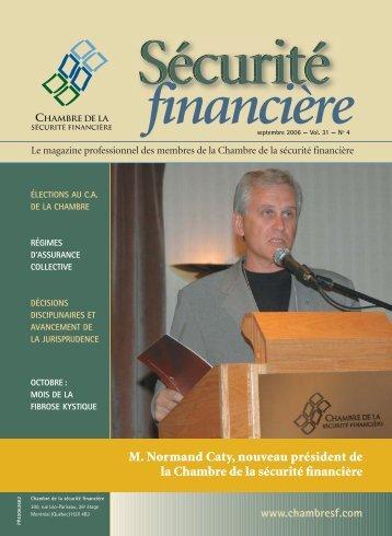 septembre 2006 - Vol. 31 - No 4 - Chambre de la sécurité financière