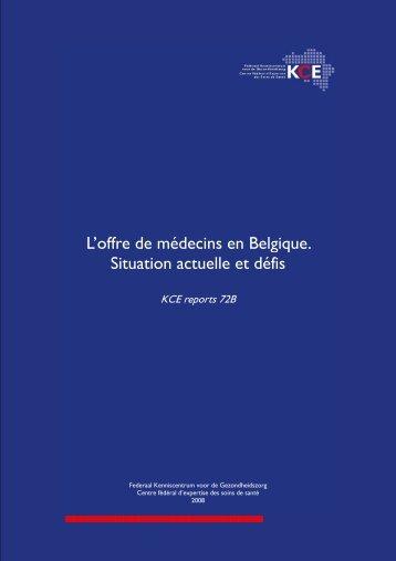 L'offre de médecins en Belgique. Situation actuelle et ... - Bad Request
