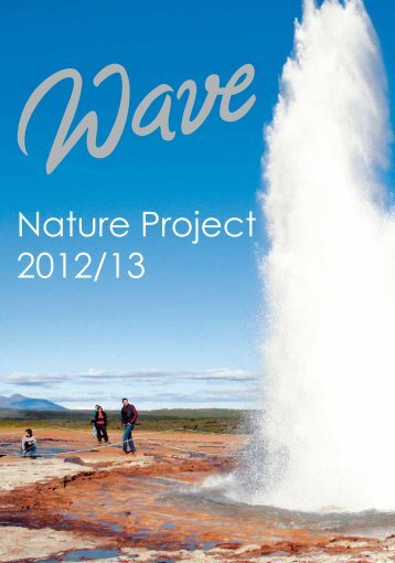 Nature Project 2012/13 - bei Wave Reisen!