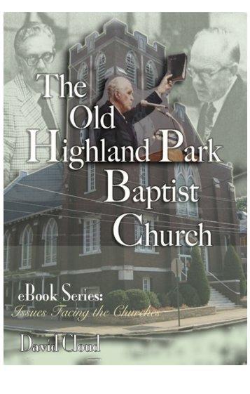 Old Highland Park Baptist Church - Way of Life Literature