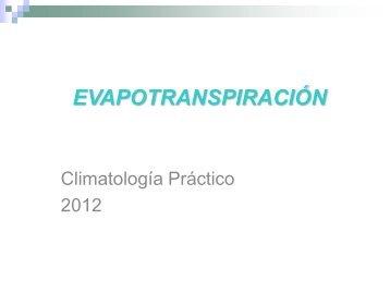 EVAPOTRANSPIRACIÓN - Unidad de Ciencias de la Atmósfera