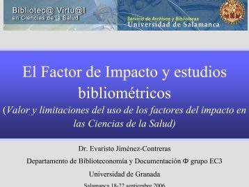 El Factor de Impacto y estudios bibliométricos - Bibliotecas ...