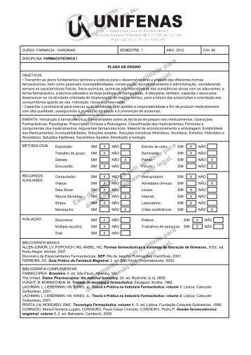 1 ANO: 2012 C/H: 80 DISCIPLINA: FARMACOTECNICA I PLANO ...