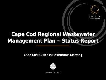Cape Cod Regional Wastewater Management Plan – Status Report