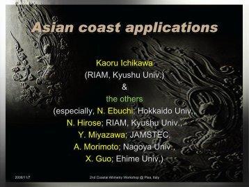 Kaoru Ichikawa (RIAM, Kyushu Univ.) & the others ... - COASTALT