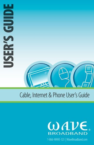 USER'S GUIDE - Wave Broadband