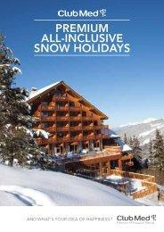PREMIUM ALL-INCLUSIVE SNOW HOLIDAYS