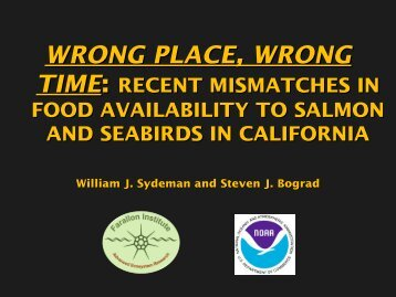 wrong place, wrong - Farallon Institute for Advanced Ecosystem ...