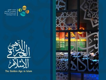 The Golden Age in Islam - Museum Of Science and Technology in ...