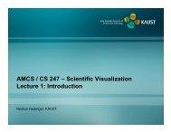 AMCS / CS 247 – Scientific Visualization Lecture 1 ... - Faculty
