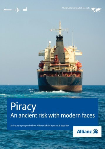 Piracy: An Ancient Risk with Modern Faces - Maritime Terrorism ...