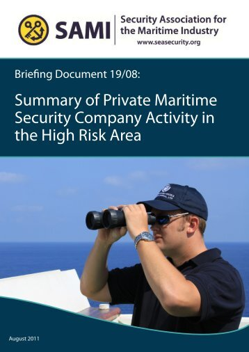Summary of Private Maritime Security Company Activity in the ... - Sami