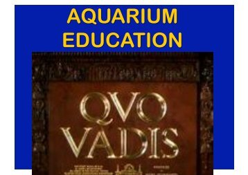 Judy Mann (2.52 MB) Aquarium education - Quo vadis