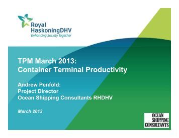 TPM March 2013: Container Terminal Productivity
