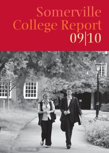 Somerville College Report 09|10 - University of Oxford