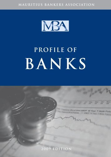 MBA Profile of Banks 2009 Edition - Mauritius Bankers Association ...
