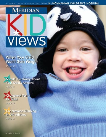 Download the Winter 2013 issue - K. Hovnanian Children's Hospital